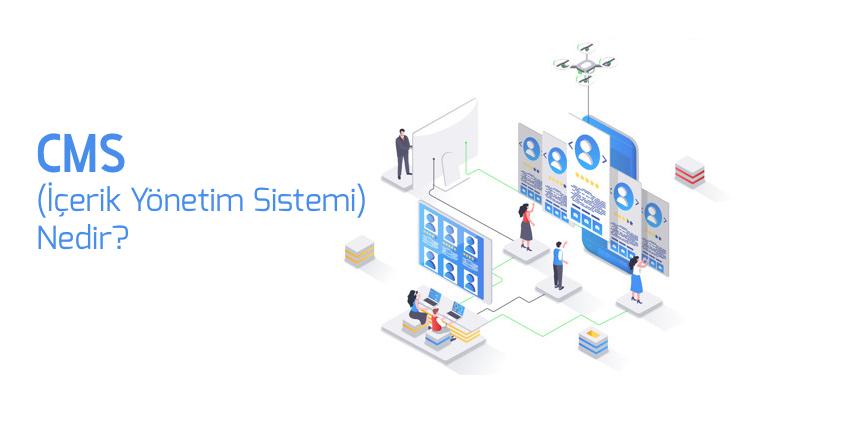 CMS (İçerik Yönetim Sistemi) Nedir?