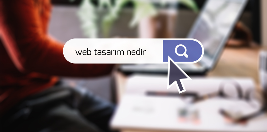 Web Tasarım Nedir ?